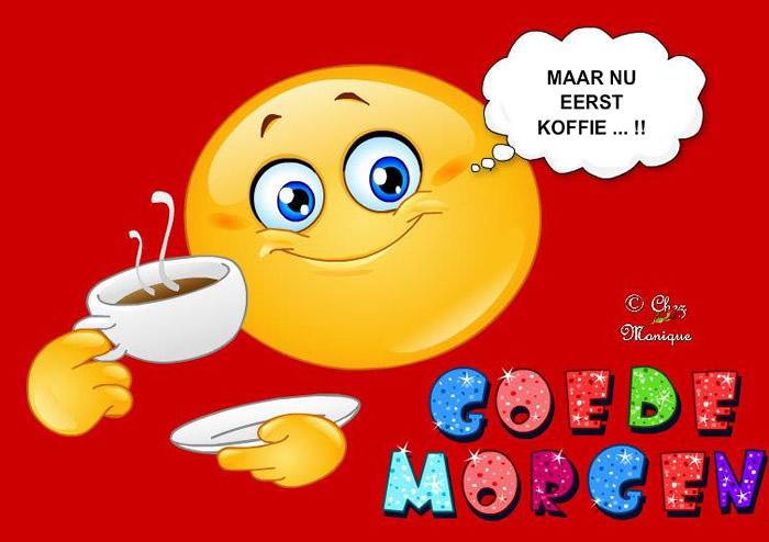 Maar nu eerst koffie!! Goede...