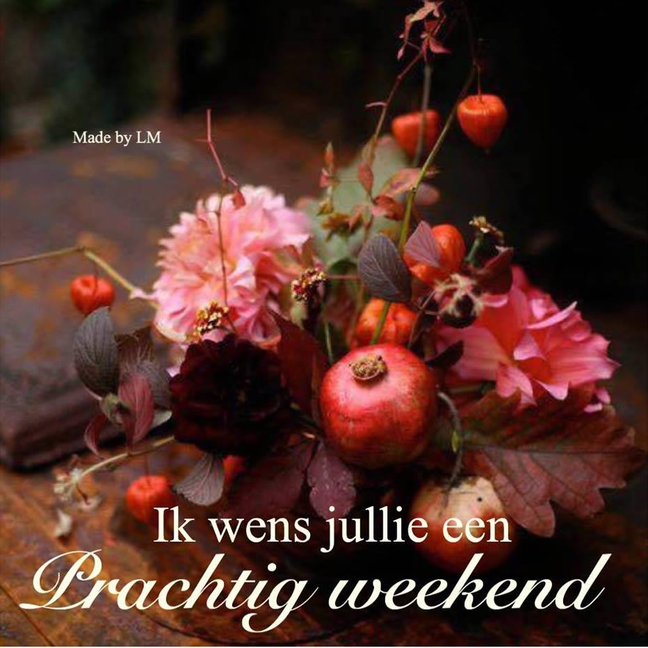 Ik wens jullie een prachtig weekend Plaatjes