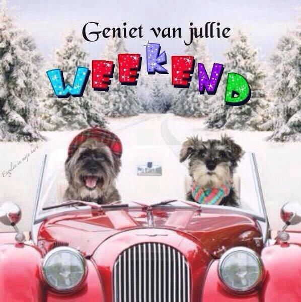 Geniet van jullie Weekend