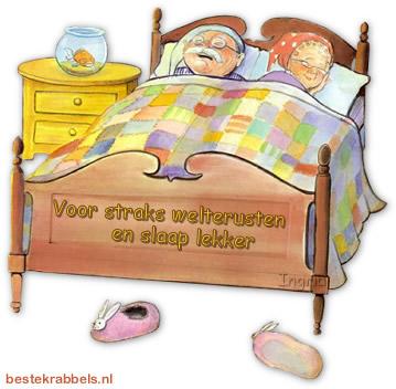 Voor straks welterusten en slaap lekker