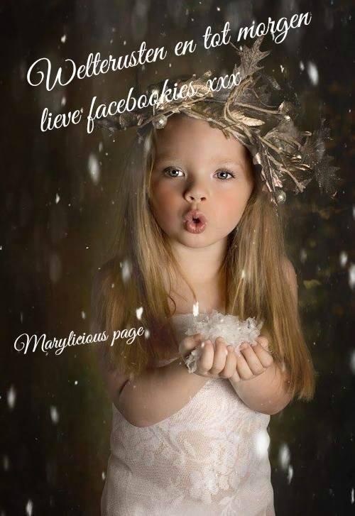 Welterusten en tot morgen lieve facebookies xxx Plaatjes