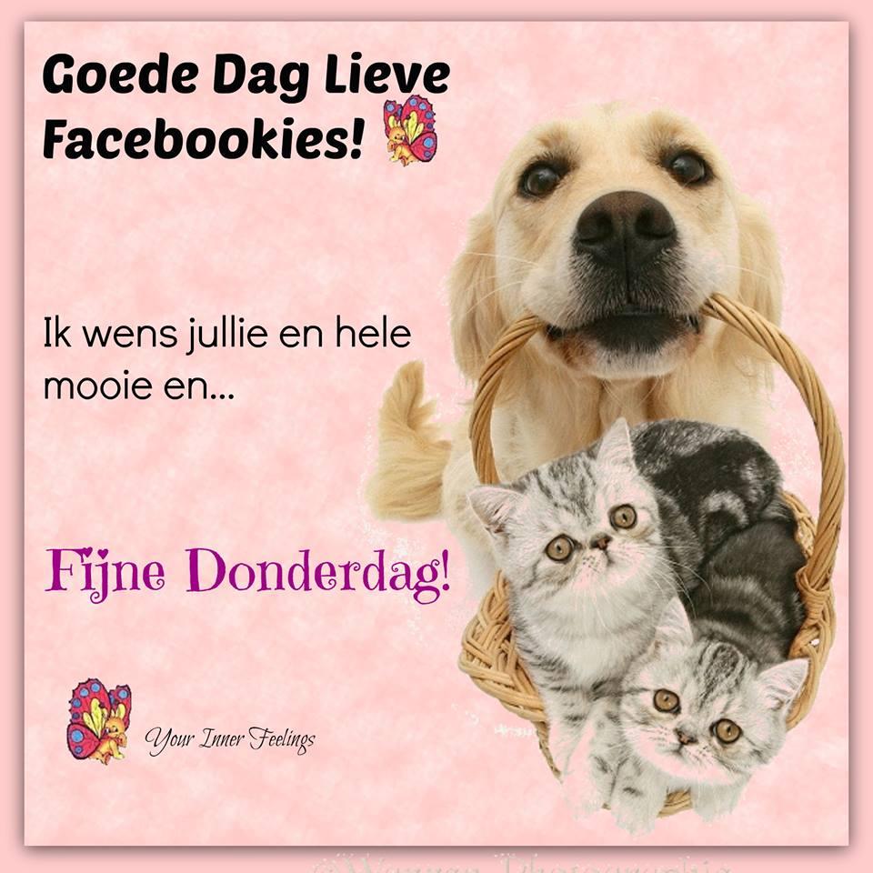 Goede Dag Lieve Facebookies!...