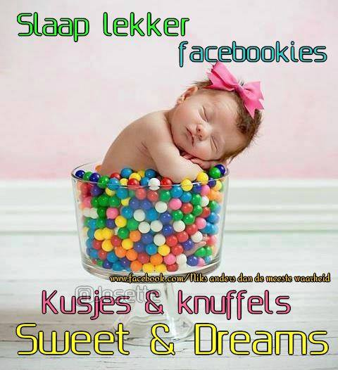 Slaap lekker facebookies Kusjes & knuffels Sweet dreams