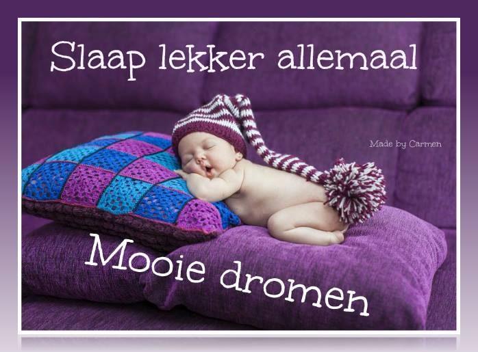 Slaap lekker allemaal mooie dromen