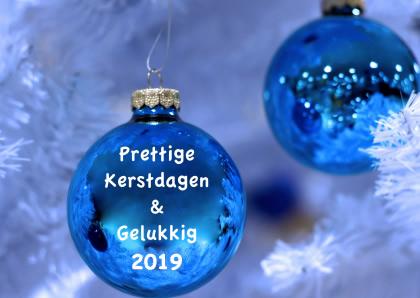 Prettige Kerstdagen & Gelukkig 2019