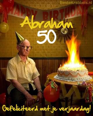 Abraham 50 Gefeliciteerd met je verjaardag!