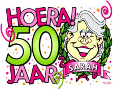 Hoera! 50 jaar Sarah