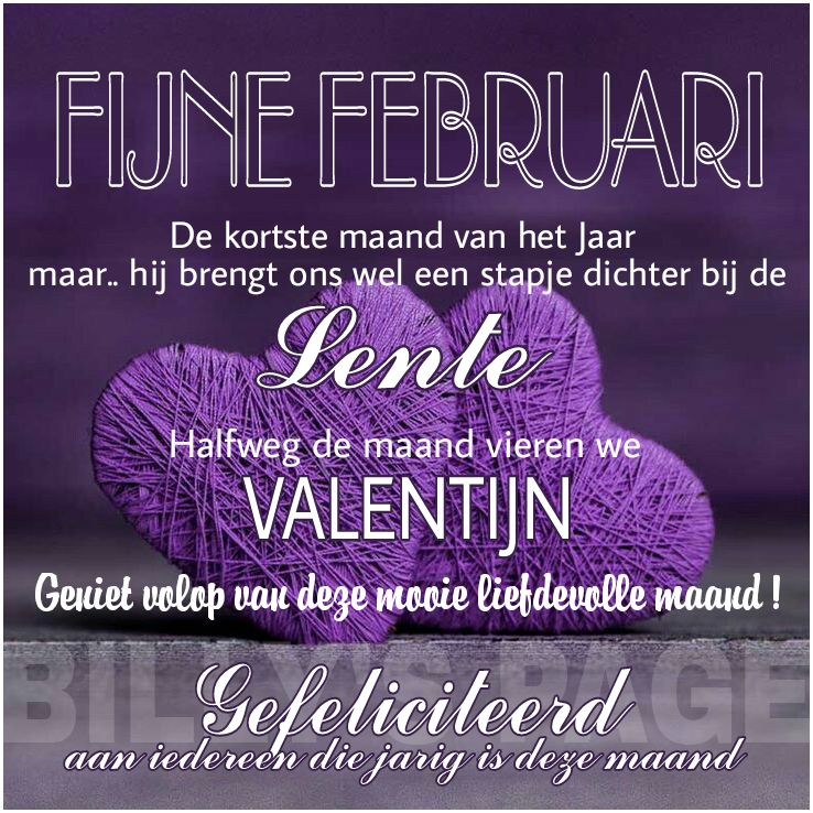 Fijne februari De kortste maand van het...
