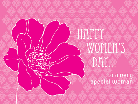 Happy Women's Day... to a very...