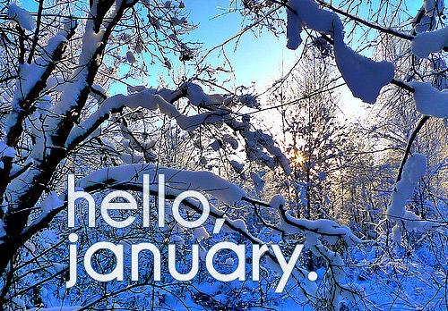 Hello, january