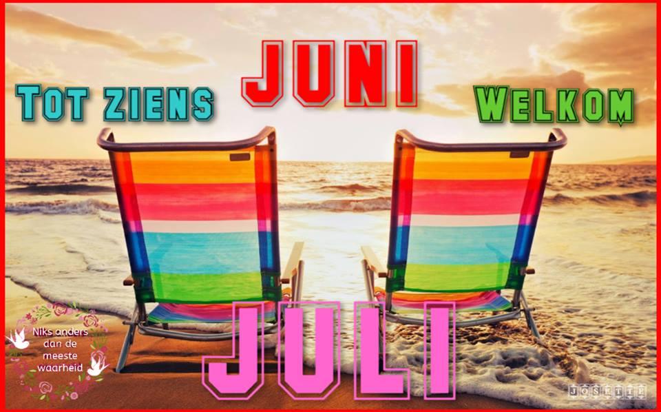 Tot ziens Juni, welkom Juli
