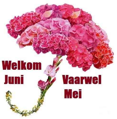 Welkom Juni, Vaarwel Mei