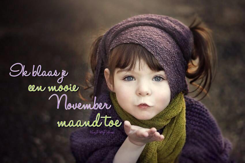 Ik blaas je een mooie November...
