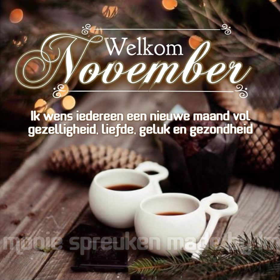 Welkom November. Ik wens...