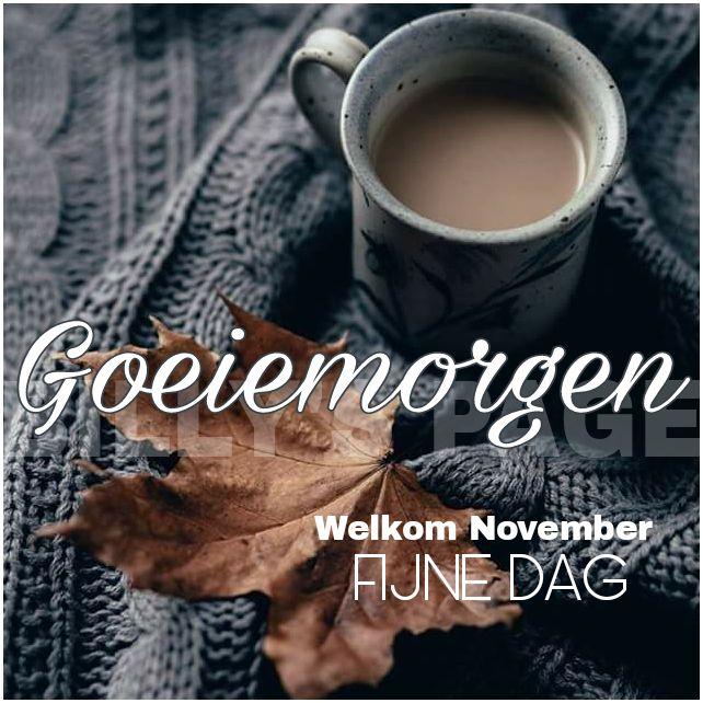 Goeiemorgen Welkom november...