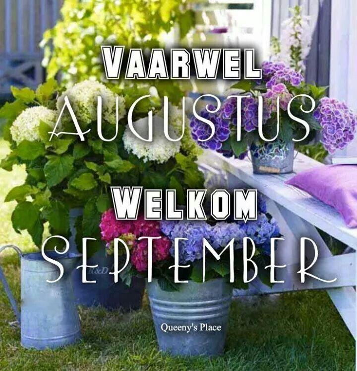 Vaarwel Augustus, Welkom...