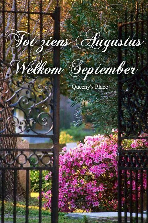 Tot ziens Augustus, Welkom September