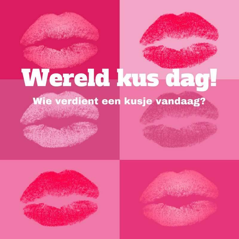 Wereld kus dag! Wie verdient een kusje vandaag?